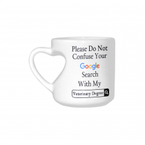 InterestPrint Please Do Not Confuse Your Google Search With My Veterinary Law Medical Degree Quotes Heart-shaped Travel Water Coffee Mug Tea Cup, Funny Birthday Gift for Wife Boy Girl Him Her Lover