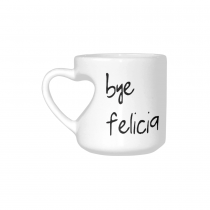InterestPrint Bye Felicia Quotes White Ceramic Heart-shaped Travel Water Coffee Mug Tea Cup, Funny Unique Birthday Gift for Men Women Mom Dad Husband Wife Boy Girl Friends Him Her Lover