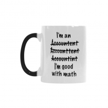 InterestPrint Kitchen & Dining Funny Grammer Misspelled Morphing Mug Heat Sensitive Color Changing Mug Ceramic Coffee Mug Cup-White-11 oz-I'm An Accountant Misspelled I'm Good at Math