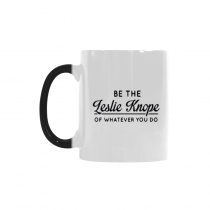 InterestPrint Kitchen & Dining Funny Quote Leslie Knope Parks and Recreation Morphing Mug Heat Sensitive Color Changing Mug Ceramic Coffee Mug Cup-White-11 oz-Be the Leslie Knope of Whatever You Do