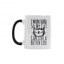 InterestPrint I Work Hard So My Cat Can Live a Better Life Quotes 11oz Color Changing Heat Sensitive Morphing Coffee Mug Tea Cup Travel - Funny Birthday Gift for Men Women Mom Boy Girl Friends Him Her