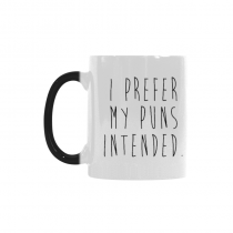 InterestPrint I Prefer My Puns Intended Quotes 11oz Color Changing Heat Sensitive Morphing Coffee Mug Tea Cup Travel - Funny Unique Birthday Gift for Men Women Mom Dad Husband Wife Boy Girl Him Her