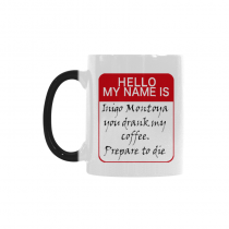 InterestPrint My Name Is Inigo Montoya Quotes 11oz Color Changing Heat Sensitive Morphing Coffee Mug Tea Cup Travel - Funny Unique Birthday Gift for Men Women Mom Dad Wife Boy Girl Friends Him Her