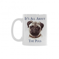 InterestPrint 11 Ounce White Ceramic Cute Pug Dog Dog Lover Portrait It's All About The Pugs Funny Travel Coffee Mug Cup, Unique Christmas Birthday Gifts for Men Women Mom Dad Him Her