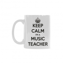 InterestPrint-Keep Calm I'm a Music Teacher- 11 OZ Coffee Mugs