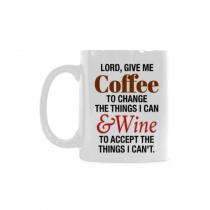 InterestPrint- Lord, give me coffee to change the things I can. And please give me wine - 11 OZ Coffee Mugs