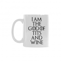 InterestPrint- I am the God of tits and wine - 11 OZ Coffee Mugs