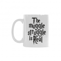 InterestPrint- The Muggle Struggle is real - 11 OZ Coffee Mugs