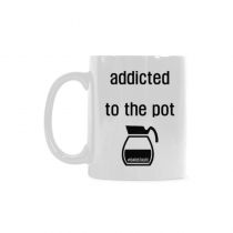 InterestPrint- Addicted to pot, weed - 11 OZ Coffee Mugs