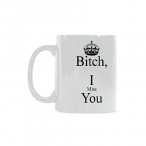 InterestPrint-  I F miss you bitch, red heart - 11 OZ Coffee Mugs