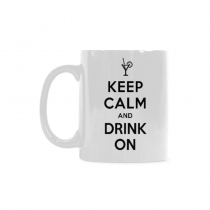 InterestPrint - Keep calm and drink on - 11 OZ Coffee Mugs