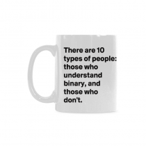 InterestPrint-   There are 10 types of people in this world - 11 OZ Coffee Mugs