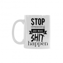 InterestPrint - I make shit happen - 11 OZ Coffee Mugs