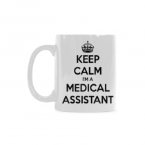 InterestPrint- Keep Calm I'm a Medical Assistantl - 11 OZ Coffee Mugs