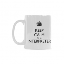 InterestPrint- keep calm im an interpreter -11 OZ Coffee Mugs