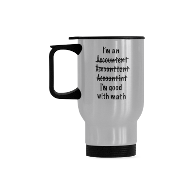 InterestPrint Kitchen & Dining Funny Grammer Misspelled Stainless Steel Travel Mug Bottle-Silver-14 oz-I'm An Accountant Misspelled I'm Good at Math